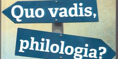 Quo vadis, philologia?