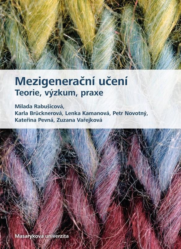 Mezigenerační učení. Teorie, výzkum, praxe