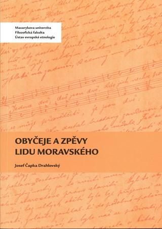 Obyčeje a zpěvy lidu moravského