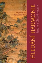 Hledání harmonie. Studie zčínské kultury
