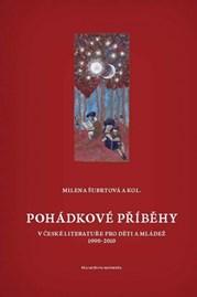 Pohádkové příběhy včeské literatuře pro děti amládež