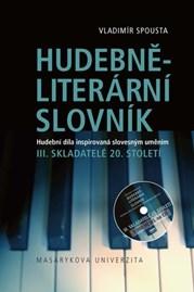 Hudebně-literární slovník: III. díl Skladatelé 20. století