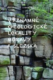 Významné geologické lokality Moravy aSlezska