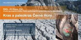Zveme Vás na přednášku Kras a paleokras Černé Hory