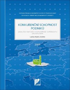 Konkurenční schopnost podniků. Analýza faktorů hospodářské úspěšnosti. Druhá etapa (2009)