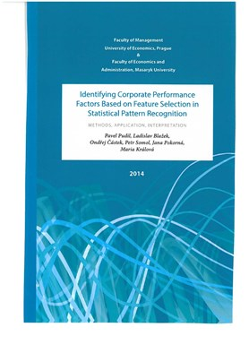 Identifying Corporate Performance Factors Based on Feature Selection in Statistical Pattern Recognition: Methods, Application, Interpretation (2014)