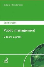 Public Management. Vteorii a praxi
