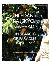 Hledání rajských zahrad