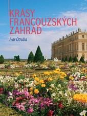 Krásy francouzských zahrad