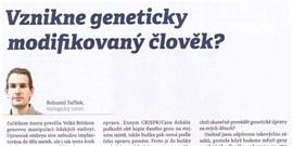 Vznikne geneticky modifikovaný člověk (Bohumil Fafílek, Ph.D.)