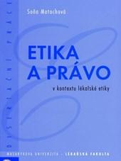Etika a práva v kontextu lékařské etiky