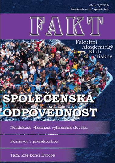 Časopis byl do roku 2017 vydáván pod názvem FAKT. Čtěte jeho I. ročník, 2. číslo.