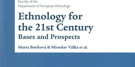 Nová publikace Ethnology for the 21st Century. Bases and Prospects