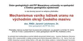 Mechanismus vzniku ložisek uranu na východním okraji Českého masivu