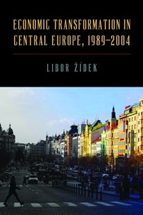 From Central Planning to the Market – The Transformation of the Czech Economy 1989–2004