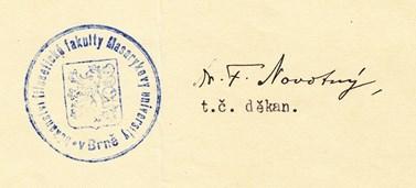 Podpis Františka Novotného coby děkana fakulty. Zdroj: Archiv MU.