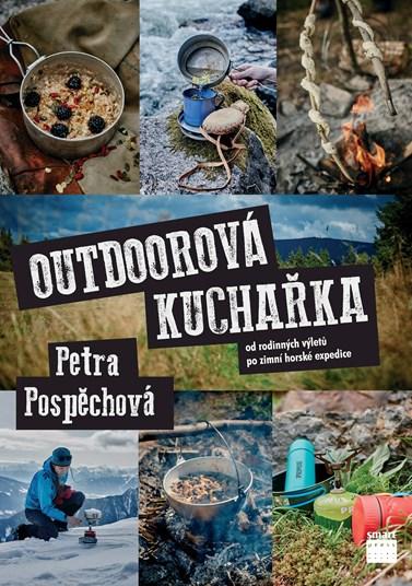 Jak vařit na výletech v přírodě radí Pospěchová ve své druhé publikaci z roku 2016. Foto: archiv Smart Press