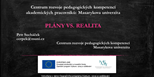 Rozvoj pedagogických kompetencí vysokoškolských učitelů: PLÁNY VS. REALITA