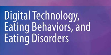 New book: Digital Technology, Eating Behaviors, and Eating Disorders