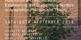Adaptation and Modernisms: Establishing and Dismantling Borders in Adaptation Practice and Theory