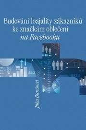 Budování loajality zákazníků ke značkám oblečení na Facebooku