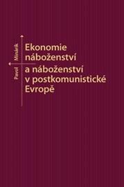 Ekonomie náboženství anáboženství vpostkomunistické Evropě