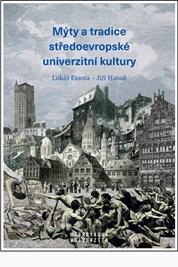 Mýty atradice středoevropské univerzitní kultury