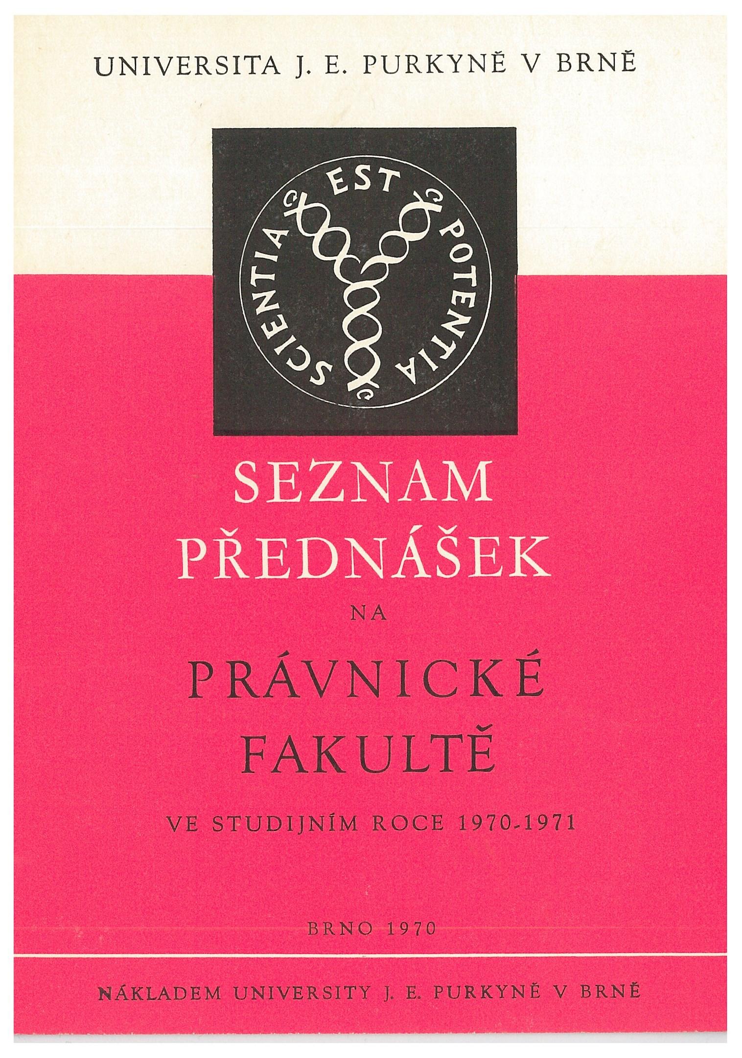 Revers medaile J. E. Purkyně užívaný jako univerzitní logo na Seznamu přednášek Právnické fakulty v roce 1970, grafická úprava Pravoslav Hauser