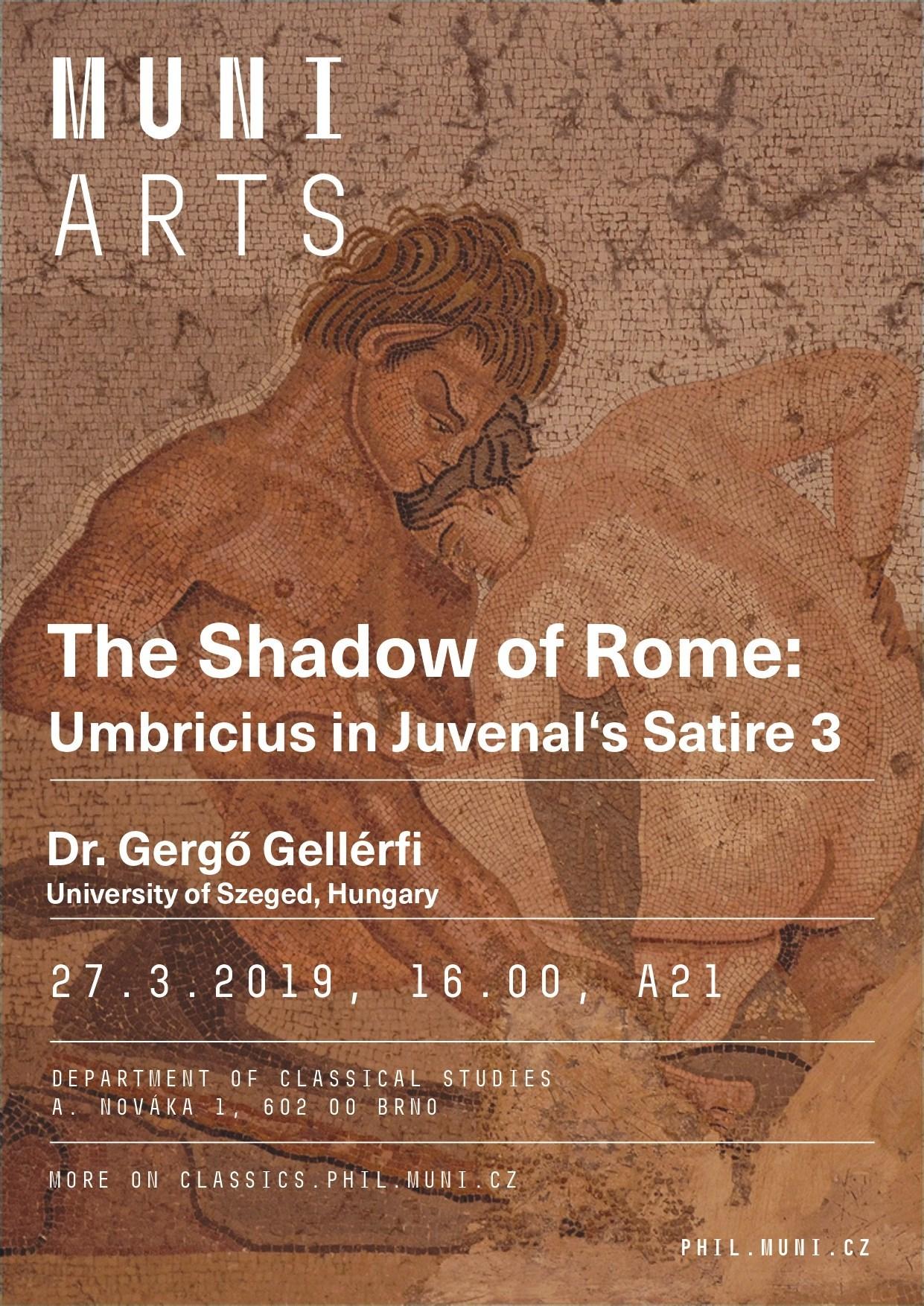 Gergo Gellerfi The Shadow Of Rome Umbricius In Juvenal S Satire