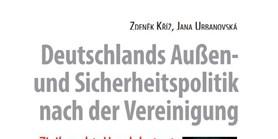 Deutschlands Aussen- und Sicherheitspolitik nach der Vereinigung