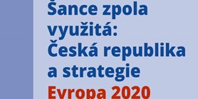 Half-seized Opportunity: Czech republic and the strategy Europe 2020