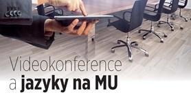 Videokonference a jazyky na MU