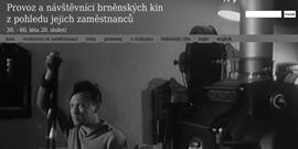 Provoz a návštěvníci brněnských kin z pohledu jejich zaměstnanců