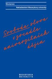 Svoboda slova vzrcadle univerzitních dějin