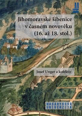 Jihomoravské šibenice včasném novověku (16. až 18. stol.)