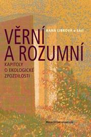 Věrní arozumní: kapitoly oekologické zpozdilosti (illustrations Miloš Sláma)