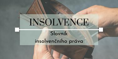 Seriál o insolvencích: Slovník insolvenčního práva