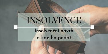 Seriál o insolvencích: Jak sepsat věřitelský insolvenční návrh a kde ho podat