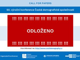 Konference České demografické společnosti - ODLOŽENA