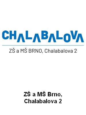 ZŠ a MŠ Brno, Chalabalova 2