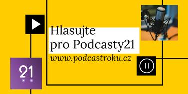 Podcasty21 již více než rok přibližují právo lidem. Nyní pro ně můžete hlasovat v soutěži