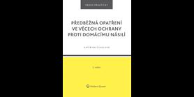 Recenze knihy Předběžná opatření ve věcech ochrany proti domácímu násilí