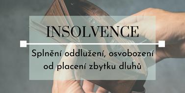 Seriál o insolvencích: Splnění oddlužení, osvobození od placení zbytku dluhů