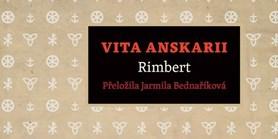 Legenda Vita Anskarii vychází včeském překladu Jarmily Bednaříkové