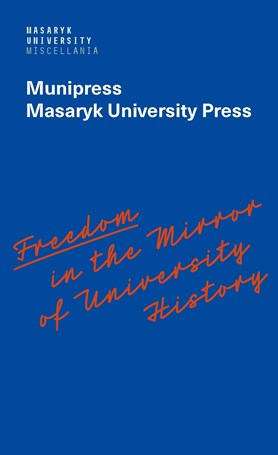Freedom in the Mirror of University History