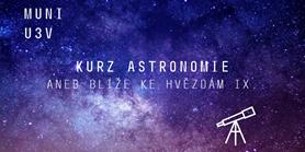 ASTRONOMIE aneb blíže ke hvězdám IX
