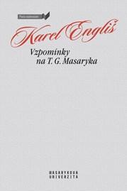 Memories of T. G. Masaryk
