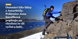 Osmnáct kilo hlíny zAntarktidy. Polárnice Jana Smolíková popisuje, co všechno se dá vyčíst zledu