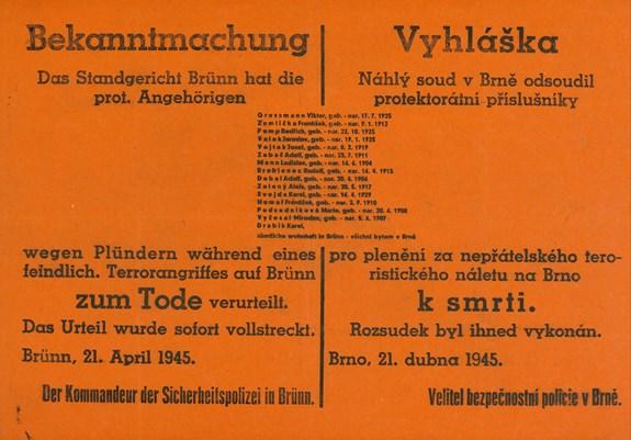 Poslední popravu v Brně provedli nacisté 21. dubna 1945. O pět dní později osvobodila protektorátní Brno Rudá armáda.