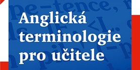 Právě vyšlo: Anglická terminologie pro učitele | Knihy Grada